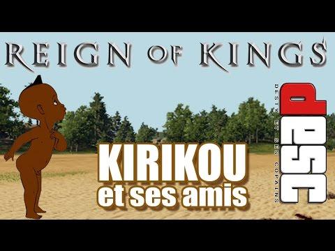 Reign Of Kings RP - Kirikou et ses amis! (dESC)