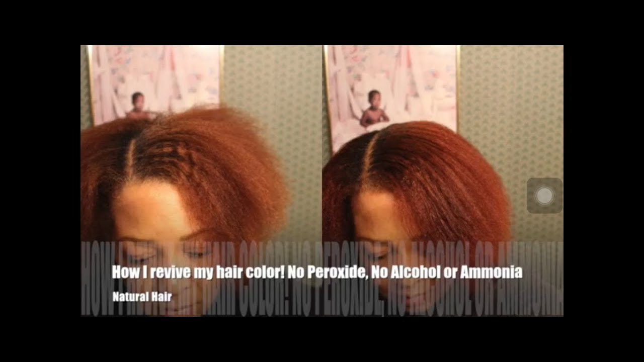 How To Revive My Hair Color No Peroxide No Alcohol Or Ammonia