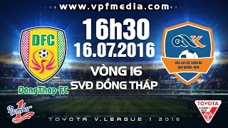Dong Thap Cao Lanh vs QNK Quang Nam full match
