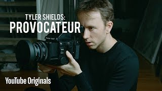 TYLER SHIELDS: PROVOCATEUR | Youtube Premium