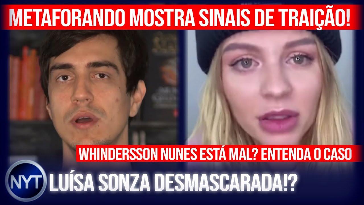 @Metaforando expõe sinais de TRAIÇÃO! @whinderssonnunes se isola e gera preocupação! @Luísa Sonza!?