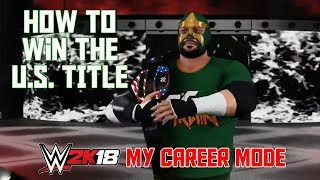 HOW TO WIN THE US TITLE - WWE 2K18 My Career Mode Ep 14 (WWE 2K18 MyCareer Part 14) thumbnail