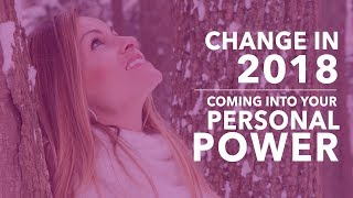 Channeling Spirit - Changes in 2018 - Coming into your personal Power - with Medium Kim Babcock