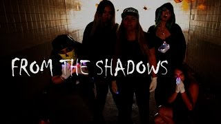 Girls Who Glove - From the Shadows [EmazingLights.com]