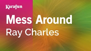 Karaoke Mess Around - Ray Charles *