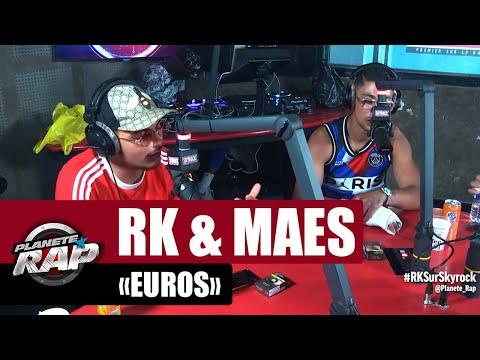 Youtube: RK«Euro» ft Maes #PlanèteRap