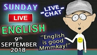 LEARN ENGLISH - Live Stream - 9th September 2018 - New Lessons - Heart Idioms - Duncan + Steve