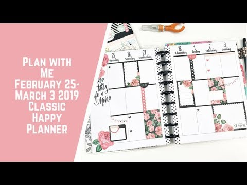 Plan with Me- Classic Happy Planner- February 25- March 3, 2019