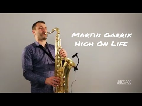 Martin Garrix feat Bonn  High On Life JK Sax