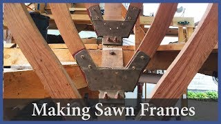 Making Sawn Frames - Acorn to Arabella