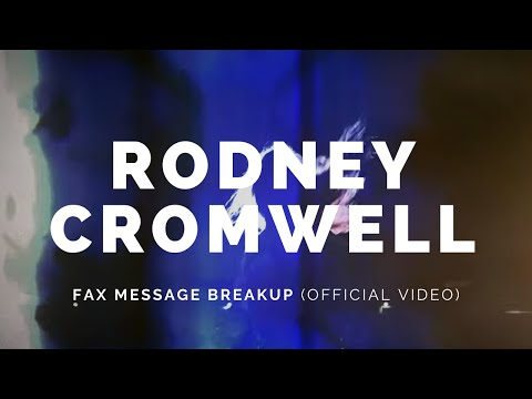 Rodney Cromwell 'Fax Message Breakup' (Single Mix)