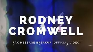 RODNEY CROMWELL: Fax Message Breakup (Single Mix) (Bot8v1)