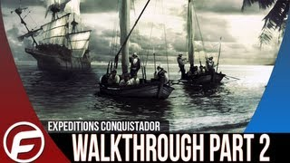 Expeditions  Conquistador Walkthrough Part 2