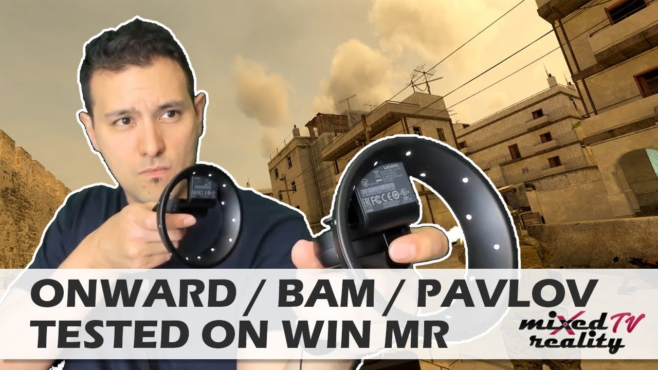 Can You Play Onward / BAM / Pavlov VR On Windows Mixed Reality Headsets  Like The Samsung Odyssey?