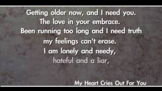 My Heart Cries Out For You (John Lennon Songwriting Contest 2011 Lennon Award Winner)
