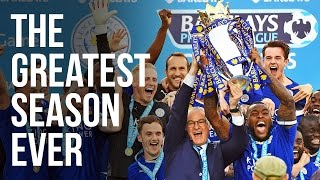 The Greatest Season in History   The Leicester City Story