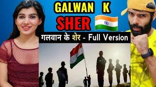 गलवान के शेर -Full Version  ndian Army Galwan k Sher Reaction