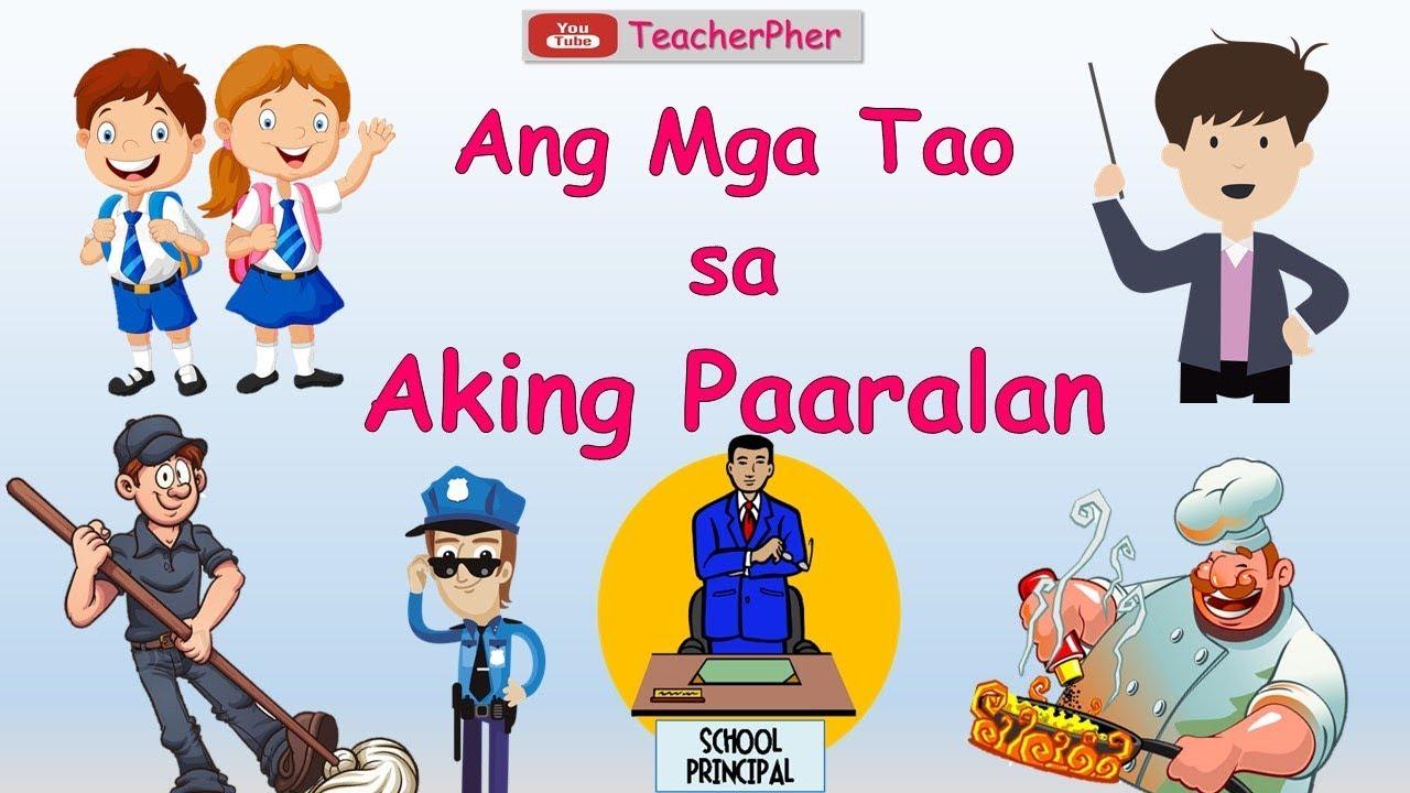 Ang Mga Tao Sa Aking Paaralan - KINDERGARTEN LESSON WEEK 1 ...
