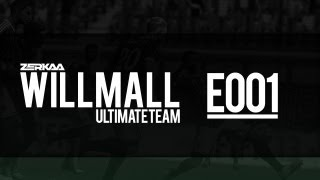 Willmall | FIFA 13 Ultimate Team | E001 | The Beginning