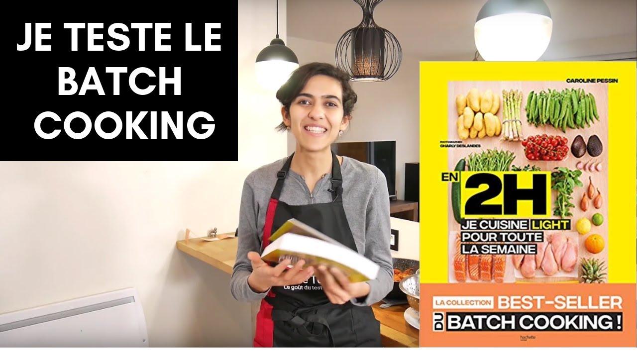 3 Recettes De Batch Cooking Mon Avis Sur En 2h Je Cuisine Light