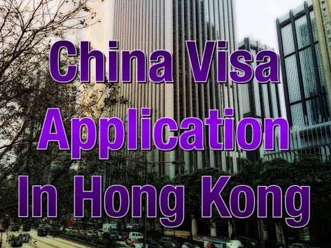 Chinese Visa Appication in Hong Kong