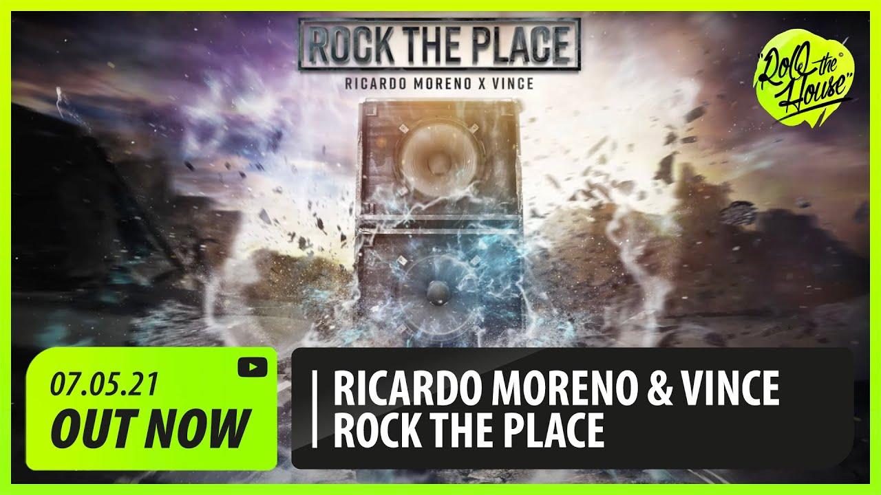 Ricardo Moreno, Vince - Rock The Place
