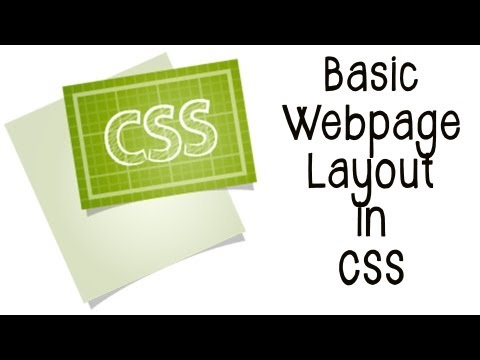 CSS Tutorial Part 1- Basic Webpage Layout