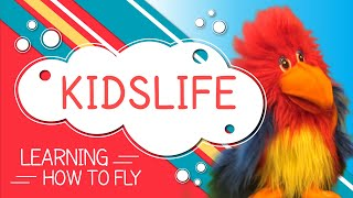 KidsLife S2 Ep3 - Learning how to fly