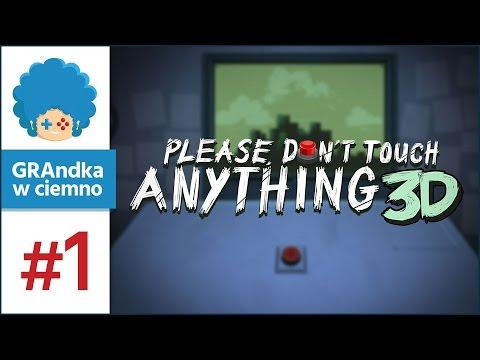 Please, Don't Touch Anything 3D PL #1   Zły dotyk w trójwymiarze