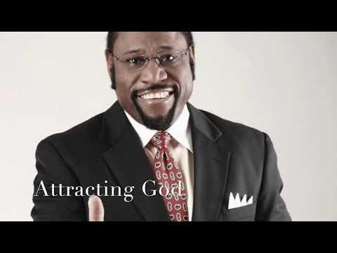 Attracting God | Dr Myles Munroe