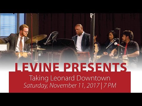 Taking Leonard Downtown - Gettin' Funky with the Maestro Preview Clip