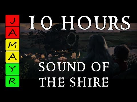 Sound of the Shire - 10 Hours