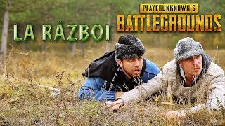 LA RAZBOI ( PUBG IN REALITATE ) #3Chestii