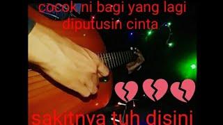 Cita citata - Sakitnya Tuh Disini Fingerstyle Guitar