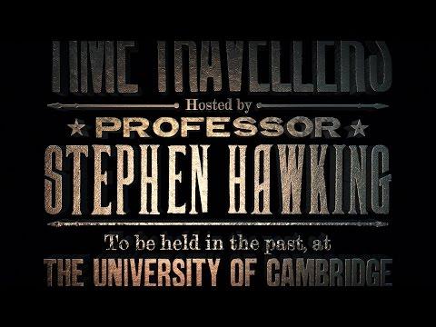 STEPHEN HAWKING'S TIME TRAVELLERS INVITATION