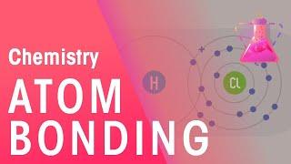 How Do Atoms Bond   Properties of Matter   Chemistry   FuseSchool