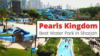Visit Pearls Kingdom - Best Water Park in Sharjah