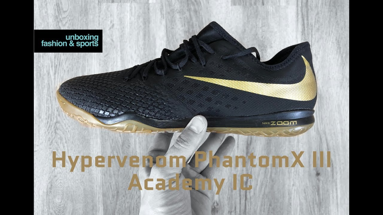 new style d7f1d 9d9c8 Nike Hypervenom PhantomX III Academy IC 'Game of Gold Pack' | UNBOXING & ON  FEET | football boots