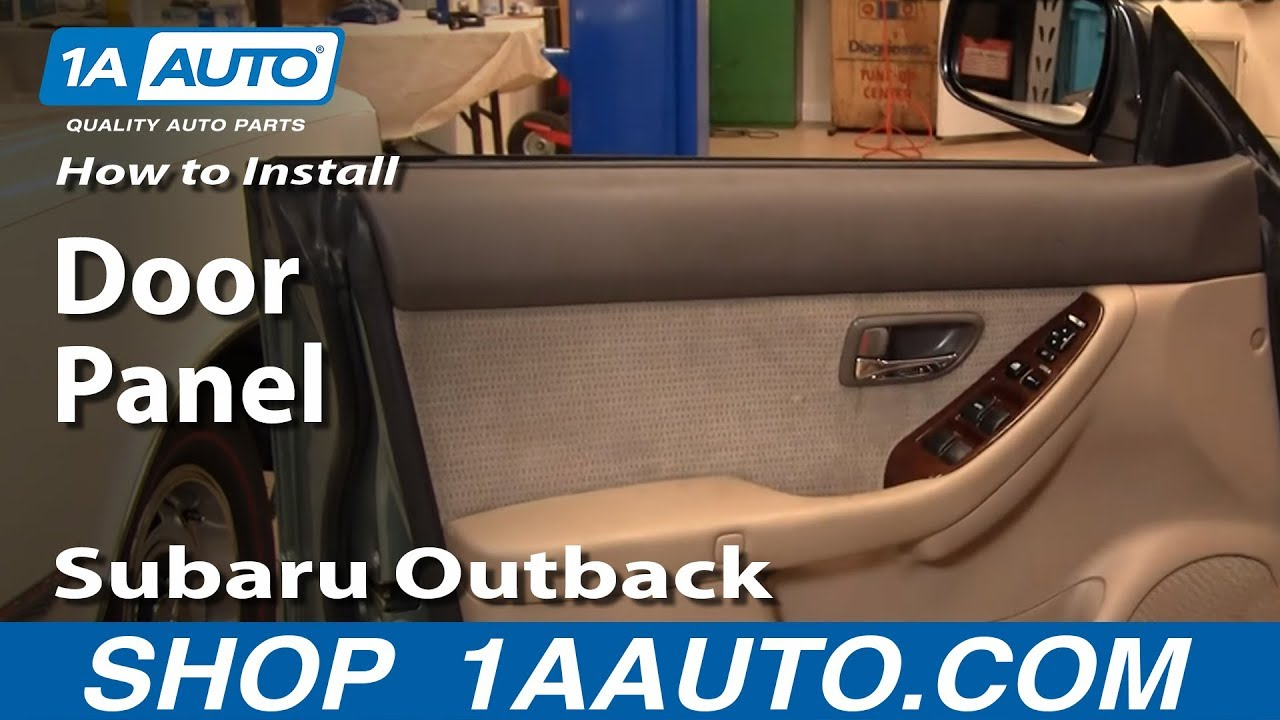hight resolution of how to install replace remove door panel subaru outback 00 04 1aauto com youtube
