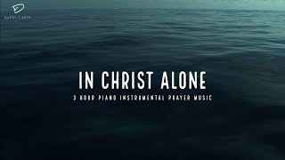 Alone With God: 3 H๐ur Prayer Time Music | Christian Meditation Music | Peaceful Relaxation Music