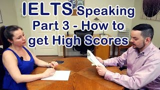 IELTS Speaking Part 3 - How to get a high score