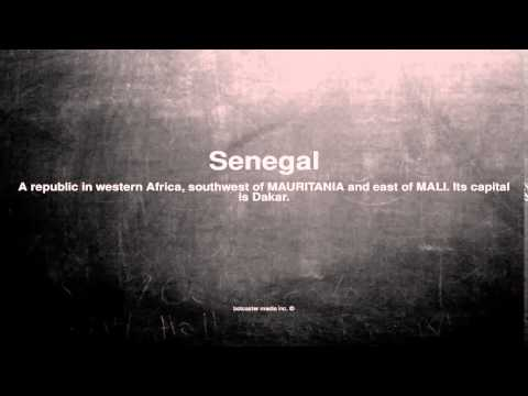 Medical vocabulary: What does Senegal mean