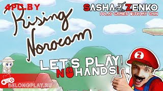 Rising Noracam Gameplay (Chin & Mouse Only)