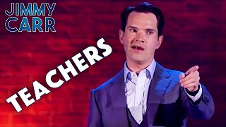 Jimmy On Teachers | Jimmy Carr: Laughing and Joking