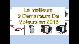 Las 9 mejores Demarreurs De Moteurs en 2018
