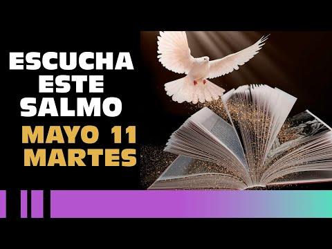 SALMO DE HOY, Martes 11 De Mayo De 2021 - Cosmovision