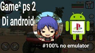 game ps2 untuk android ukuran kecil tanpa emulator