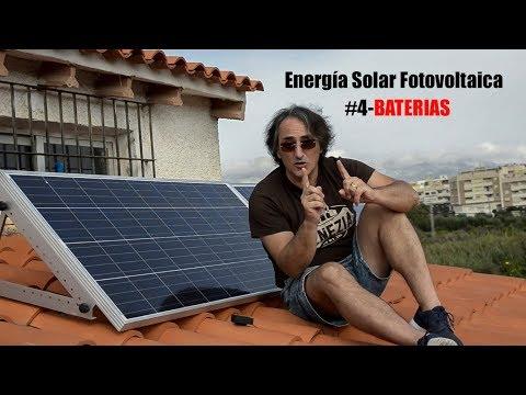 Energía Solar Fotovoltaica #4 - BATERIAS