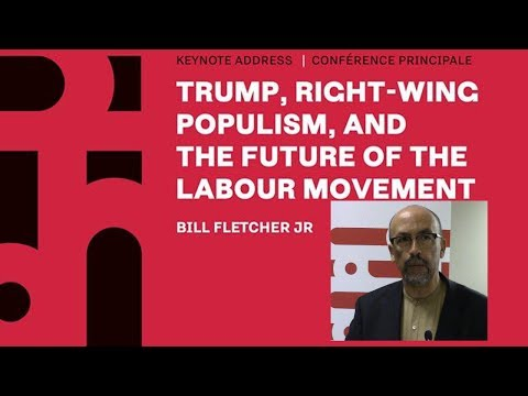 Trump, Right-Wing Populism, and the Future of the Labour Movement