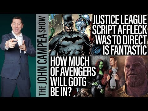Original Justice League Script Affleck Was In Talks To Direct Is Crazy! - The John Campea Show